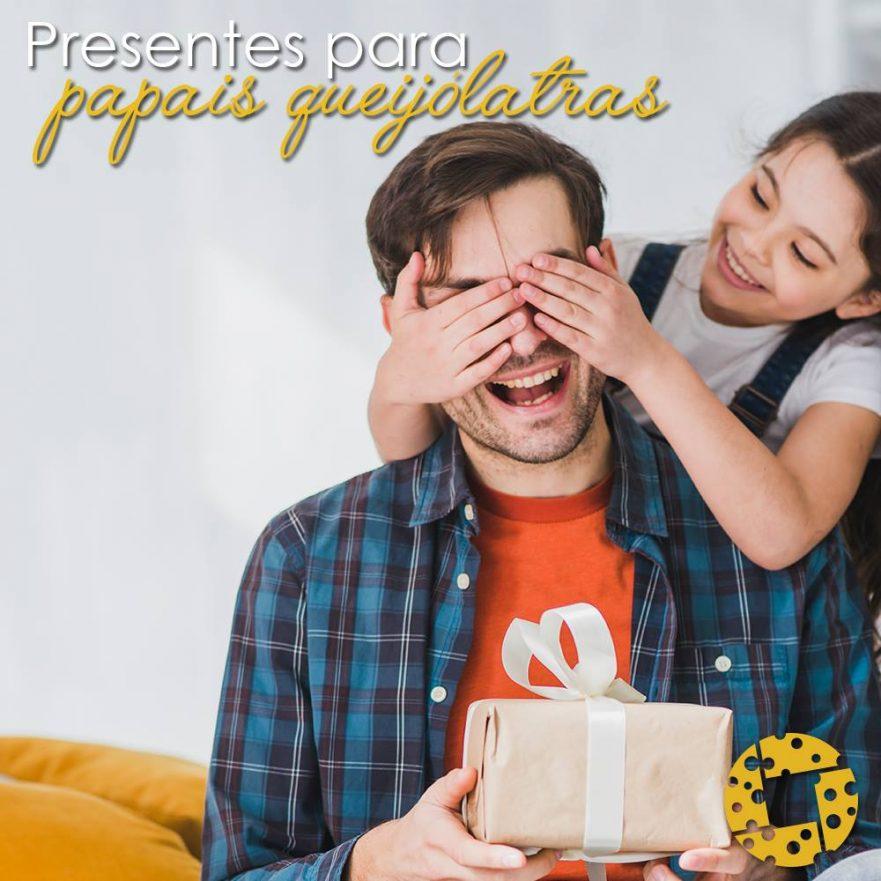 Presentes para os pais queijólatras